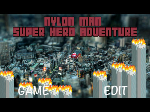Flappy hero NYLON MAN