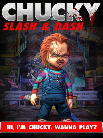 Chucky- Slash & Dash