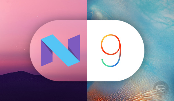 Android N iOS 9